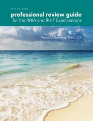 Professional Review Guide for the RHIA and RHIT Examinations, 2016 Edition 1st Edition 9781305888289 1305888286