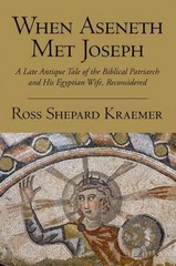 When Aseneth Met Joseph 1st Edition 9780190253998 0190253991