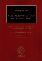 Bellamy & Child: European Union Law of Competition 7th Edition 9780198732310 0198732317