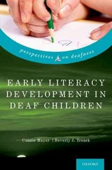 Early Literacy Development in Deaf Children 1st Edition 9780199965694 0199965692