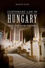Customary Law in Hungary 1st Edition 9780198743910 0198743912