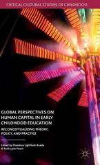 Global Perspectives on Human Capital in Early Childhood Education 1st Edition 9781137490865 1137490861