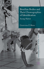 Brazilian Bodies and Their Choreographies of Identification 1st Edition 9781137462268 1137462264