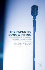 Therapeutic Songwriting 1st Edition 9781137499219 1137499214