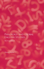 Philology and Global English Studies 1st Edition 9781137537829 1137537825