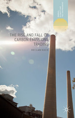 The Rise and Fall of Carbon Emissions Trading 1st Edition 9781137490377 1137490373
