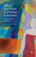 Ethics and Form in Fantasy Literature 1st Edition 9781137469694 1137469692