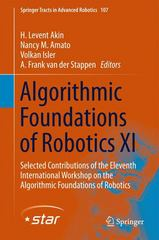 Algorithmic Foundations of Robotics XI 1st Edition 9783319165943 3319165941