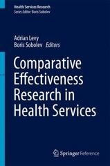 Comparative Effectiveness Research 1st Edition 9781489975997 1489975993