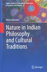 Nature in Indian Philosophy and Cultural Traditions 1st Edition 9788132223580 8132223586
