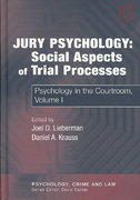 Jury Psychology: Social Aspects of Trial Processes 1st Edition 9780754626411 0754626415