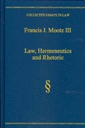 Law, Hermeneutics and Rhetoric 1st Edition 9781317107507 1317107500