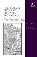 Hospitaller Piety and Crusader Propaganda 1st Edition 9780754637417 0754637417