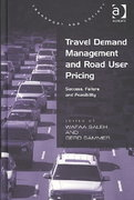 Travel Demand Management and Road User Pricing 1st Edition 9781317006558 1317006550