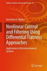 Nonlinear Control and Filtering Using Differential Flatness Approaches 1st Edition 9783319164205 3319164201