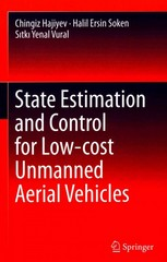 State Estimation and Control for Low-cost Unmanned Aerial Vehicles 1st Edition 9783319164175 3319164171