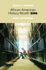 African American History Month Daily Devotions 2016 1st Edition 9781501805523 1501805525