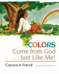 Colors Come from God ... Just Like Me! 1st Edition 9781501808388 1501808389