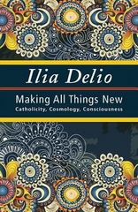 Making All Things New 1st Edition 9781626981362 1626981361