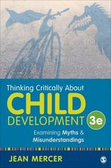 Thinking Critically About Child Development 3rd Edition 9781483370095 1483370097