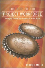 The Rise of the Project Workforce 1st Edition 9781119113935 1119113938