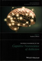The Wiley Handbook on the Cognitive Neuroscience of Addiction 1st Edition 9781118472248 1118472241
