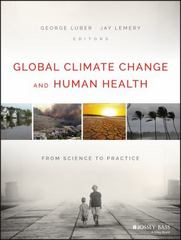 Global Climate Change and Human Health 1st Edition 9781118603574 1118603575