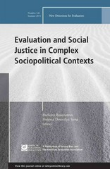 Evaluation and Social Justice in Complex Sociopolitical Contexts 1st Edition 9781119113959 1119113954