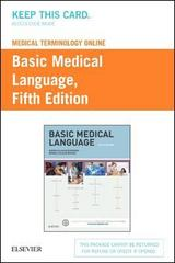 Medical Terminology Online for Basic Medical Language (Access Code) 5th Edition 9780323396561 0323396569