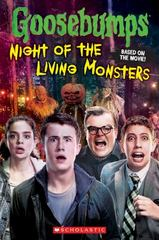 Goosebumps the Movie: Night of the Living Monsters 1st Edition 9780545822541 0545822548