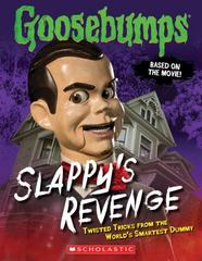 Slappy's Revenge 1st Edition 9780545821254 0545821258