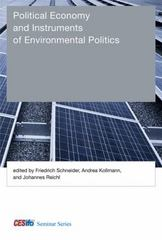 Political Economy and Instruments of Environmental Politics 1st Edition 9780262029247 0262029243