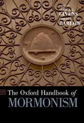 The Oxford Handbook of Mormonism 1st Edition 9780199778362 0199778361