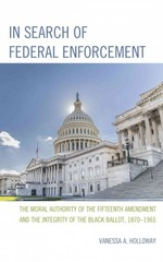 In Search of Federal Enforcement 1st Edition 9780761865773 0761865772