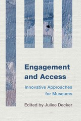Engagement and Access 1st Edition 9781442238756 1442238755