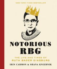 Notorious RBG 1st Edition 9780062415837 0062415832