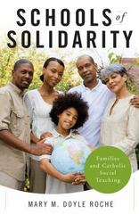 Schools of Solidarity 1st Edition 9780814648322 0814648320