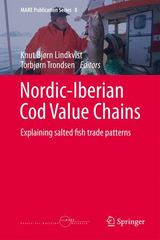 Nordic-Iberian Cod Value Chains 1st Edition 9783319164052 3319164058