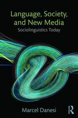 Language, Society, and New Media 1st Edition 9781138024595 1138024597