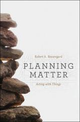 Planning Matter 1st Edition 9780226297392 022629739X