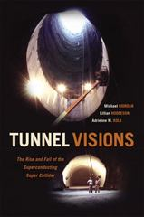 Tunnel Visions 1st Edition 9780226294797 022629479X