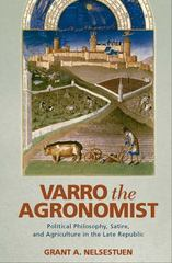 Varro the Agronomist 1st Edition 9780814212912 0814212913