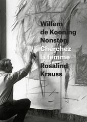 Willem de Kooning Nonstop 1st Edition 9780226267449 022626744X