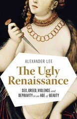 The Ugly Renaissance 1st Edition 9780345802927 0345802926