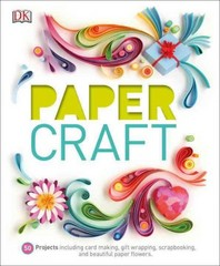 Paper Craft 1st Edition 9781465439437 1465439439