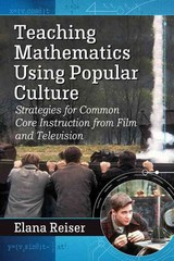 Teaching Mathematics Using Popular Culture 1st Edition 9780786477067 0786477067