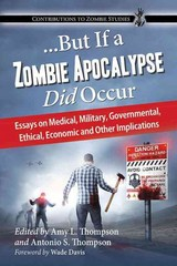 ... but If a Zombie Apocalypse Did Occur 1st Edition 9780786475506 0786475501