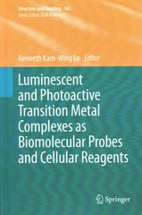 Luminescent and Photoactive Transition Metal Complexes as Biomolecular Probes and Cellular Reagents 1st Edition 9783662467176 3662467178