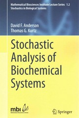Stochastic Analysis of Biochemical Systems 1st Edition 9783319168944 3319168940