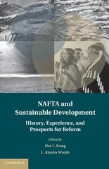 NAFTA and Sustainable Development 1st Edition 9781107097223 1107097223